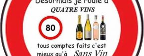 Désormais je roule à Quatre vins ……